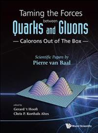 Taming the Forces Between Quarks and Gluons
