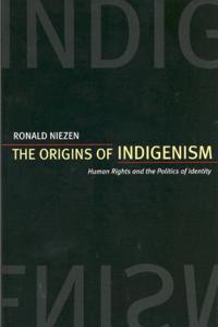 The Origins of Indigenism