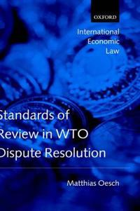 Standards of Review in WTO Dispute Resolution