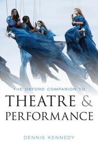 Oxford Companion to Theatre and Performance