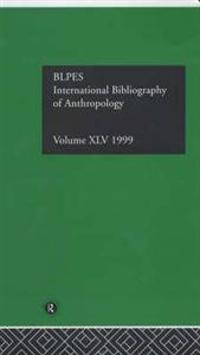 International Bibliography of Anthropology/Bibliographie Internationale D'Anthropologie