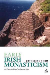 Early Irish Monasticism