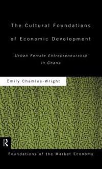 The Cultural Foundations of Economic Development