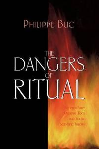 The Dangers of Ritual
