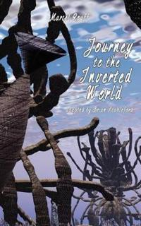 Journey to the Inverted World