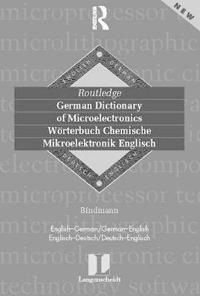 German Dictionary of Microelectronics/Worterbuch Mikroelektronik Englisch