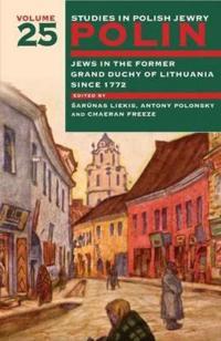 Polin: Studies in Polish Jewry Volume 25