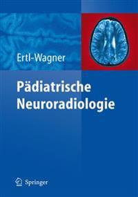 P diatrische Neuroradiologie
