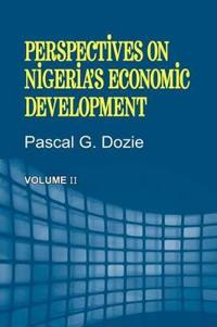 Perspectives on Nigeria's Economic Development