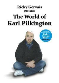 World of karl pilkington