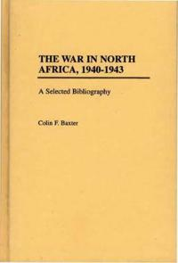 The War in North Africa, 1940-1943
