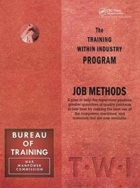 Training Within Industry: Job Methods