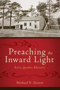 Preaching the Inward Light