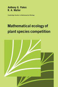 Mathematical Ecology of Plant Species Competition