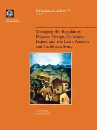 Managing the Regulatory Process