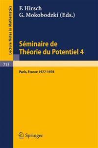 S minaire de Th orie Du Potentiel Paris, 1977-1978, No. 4