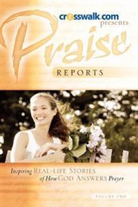 Praise Reports Vol II