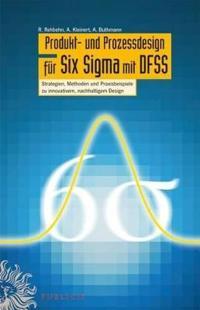 Produkt- Und Prozessdesign Fur Six Sigma Mit DFSS