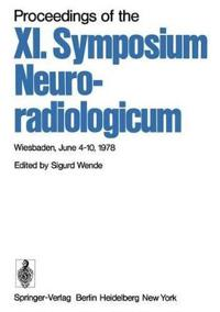 Proceedings of the XI. Symposium Neuroradiologicum