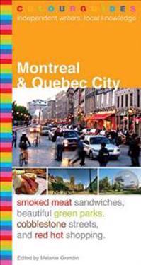 Montreal & Quebec City Colourguide