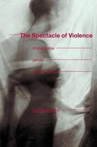 The Spectacle of Violence