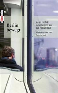 Berlin Bewegt
