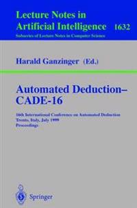 Automated Deduction - CADE-16