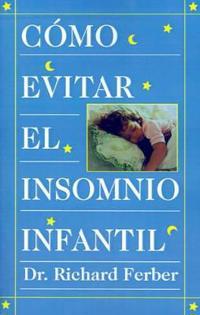 Como Evitar El Insomnio Infantil