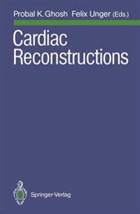 Cardiac Reconstructions