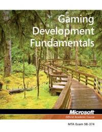 98-374 MTA Game Development Fundamentals