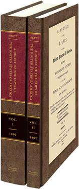 A Digest of the Laws of the United States Vols. I and II