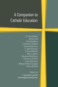 A Companion to Catholic Education