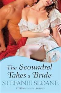 Scoundrel takes a bride: regency rogues book 5