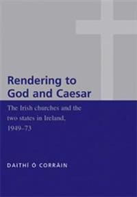 Rendering to God and Caesar