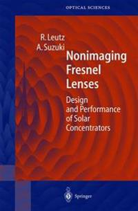 Nonimaging Fresnel Lenses