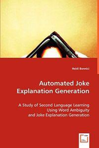 Automated Joke Explanation Generation