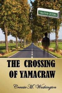 The Crossing of Yamacraw