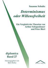 Determinismus Oder Willensfreiheit