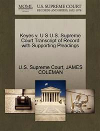 Keyes V. U S U.S. Supreme Court Transcript of Record with Supporting Pleadings