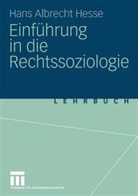 Einfuhrung in Die Rechtssoziologie