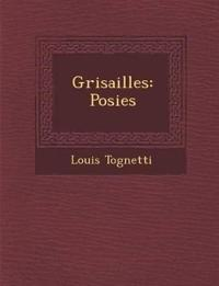 Grisailles: Po¿sies