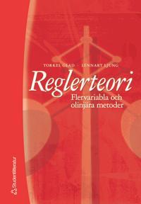 Reglerteori - Flervariabla och olinjära metoder