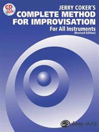 Complete Method for Improvisation for All Instruments: Book & CD