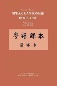 Character Text for Speak Cantonese Book One