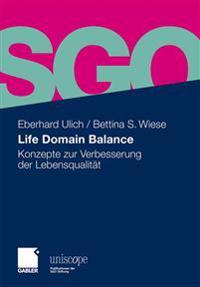 Life Domain Balance: Konzepte Zur Verbesserung Der Lebensqualität