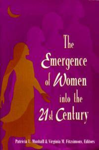 The Emergence of Women into the 21st Century