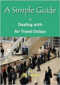 A Simple Guide to Dealing With Air Travel Delays