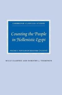 Cambridge Classical Studies Counting the People in Hellenistic Egypt