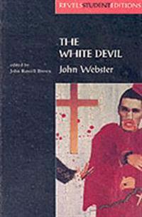 The White Devil: John Webster