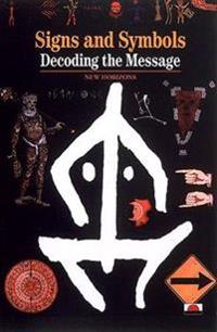 Signs, symbols and ciphers - decoding the message
